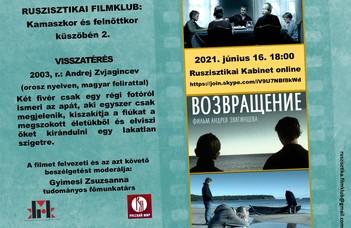 """2021. június 16-án zárul a """"Kamaszkor és felnőttkor küszöbén"""" című filmklubsorozat Zvjagincev első nagyjátékfilmjével."""