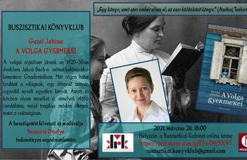"""A könyvklub márciusi témája Guzel Jahina második regénye, """"A Volga gyermekei""""."""