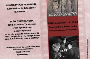2020. november 11-én 18 órakor Andrej Tarkovszkij 1962-es, legendássá vált filmjét vitatjuk meg.