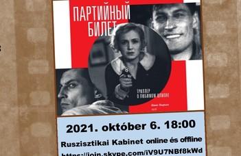 #Ruszisztikai Filmklub októberben - megnéztük a Párttagsági könyvet