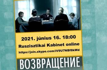 #Ruszisztikai Filmklub júniusban - Visszatérés