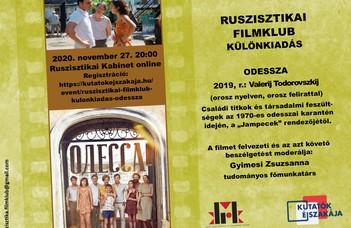 A Ruszisztikai Filmklub különkiadása: Odessza (2019, V. Todorovszkij játékfilmje az 1970-es karanténről)
