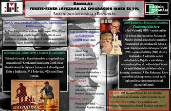 Fekete-fehér játszmák az emigráción innen és túl. A Ruszisztikán kitör a sakkláz. Játszmák, filmek, életutak, kiállítás, beszélgetés, előadásmorszák, kvíz.