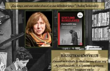 """A könyvklub 2021. áprilisi 28-i témája Szvetlana Alekszijevics """"Csernobili ima"""" című kötete."""