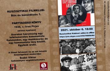 """A Ruszisztikai Filmklub október 6-i beszélgetése Ivan Pirjev """"Párttagsági könyv"""" című filmjéről fog szólni."""